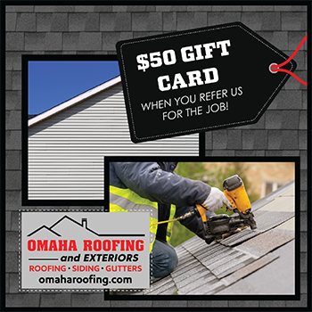 Omaha Roofing $50 Gift Card for Referrals!